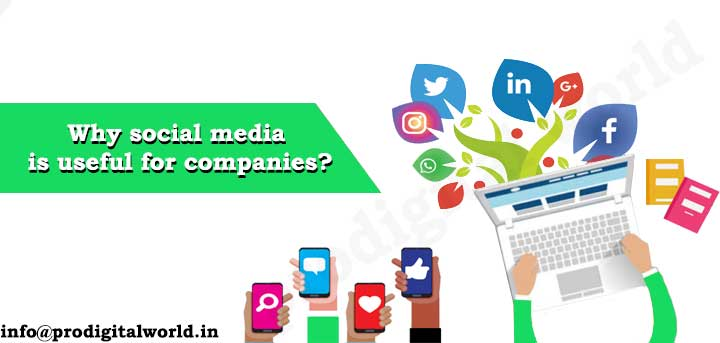 Why social media is useful for companies
